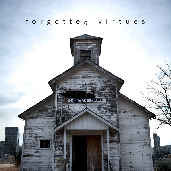 Forgotten Virtues