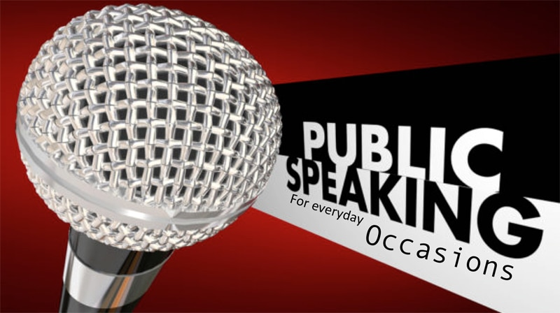 Public Speaking for everyday occasions